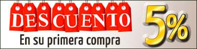 OFERTA DESCUENTO 5% EN SU PRIMERA COMPRA